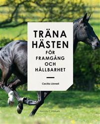 """TRÄNA HÄSTEN FÖR FRAMGÅNG & HÅLLBARHET""""X"""""""