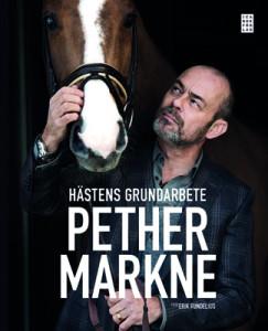 """HÄSTENS GRUNDARBETE PETHER MARKNE""""X"""""""